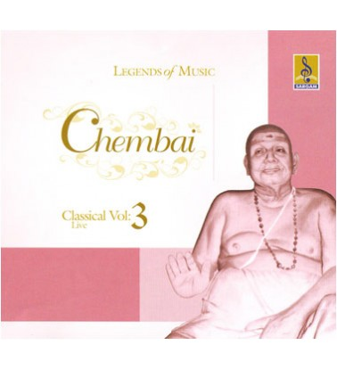 CHEMBAI CLASSICAL VOCAL VOL 3