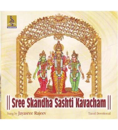 Sree Skandha Sashti Kavacham - Sree Skandha Sashti Kavacham