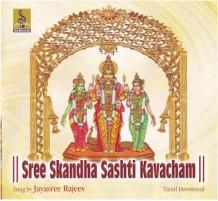 SREE SKANDHA SASHTI KAVACHAM - Audio CD